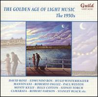 The Golden Age of Light Music: The 1950s von Various Artists