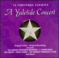 15 Christmas Classics: A Yuletide Concert von Various Artists