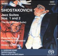 Shostakovich: Jazz Suites Nos. 1 & 2; The Bolt Suite; Tahiti Trot von Dmitry Yablonsky