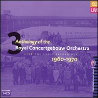 Anthology of the Royal Concertgebouw Orchestra, 1960-1970 [Box Set] von Royal Concertgebouw Orchestra
