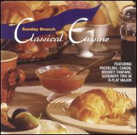 Classical Cuisine: Sunday Brunch von Various Artists