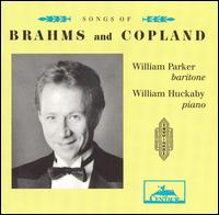 Songs of Brahms and Copland von William Parker