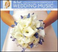The Knot Collection of Ceremony & Wedding Music von Various Artists