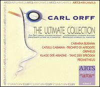 Carl Orff: The Ultimate Collection [Box Set] von Various Artists