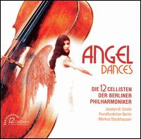 Angel Dances von 12 Cellists of the Berlin Philharmonic