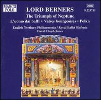Lord Berners: The Triumph of Neptune von David Lloyd-Jones