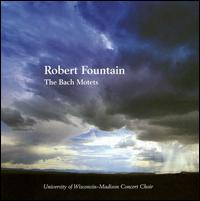 The Bach Motets von Robert Fountain