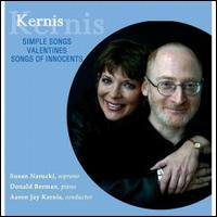 Kernis: Simple Songs; Valentines; Songs of Innocents von Susan Narucki