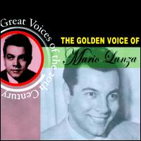 The Golden Voice of Mario Lanza von Mario Lanza
