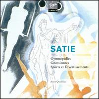 Satie: Gymnopédies; Gnossiennes; Sports and Divertissements von Anne Queffélec
