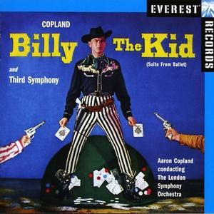 Copland: Billy The Kid; Third Symphony von Aaron Copland