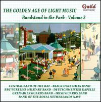 The Golden Age of Light Music: Bandstand in the Park, Vol. 2 von Various Artists