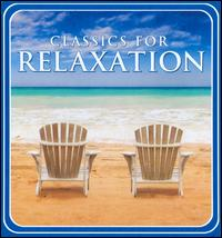 Classics for Relaxation CDS 1-5 von Various Artists