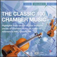 The Classic 100: Chamber Music, Vol. 2 von Various Artists