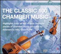 The Classic 100: Chamber Music [Box Set] von Various Artists