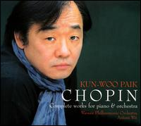 Chopin: Complete works for piano & orchestra [Includes Bonus DVD] von Kun Woo Paik