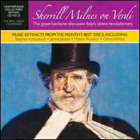 The Real Great Composers: Sherrill Milnes on Verdi von Sherrill Milnes