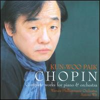 Chopin: Complete Works for Piano & Orchestra von Kun Woo Paik