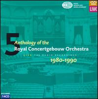 Anthology of the Royal Concertgebouw Orchestra von Royal Concertgebouw Orchestra