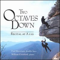 Two Octaves Down von Paul Bresciani