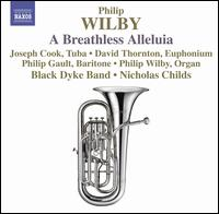 Philip Wilby: A Breathless Alleluia von Black Dyke Band