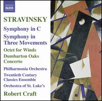Stravinsky: Symphony in C; Symphony in Three Movements; Octet for Winds; Dumbarton Oaks von Various Artists