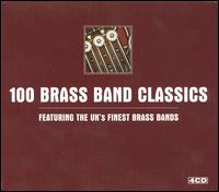 One Hundred Brass Band Classics von Various Artists