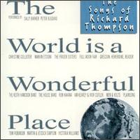 World Is a Wonderful Place: The Songs of Richard Thompson von Various Artists