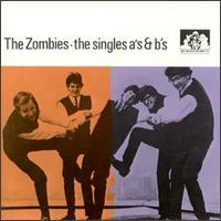 Singles A's & B's von The Zombies