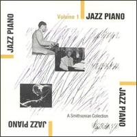 Smithsonian Collection of Jazz Piano, Vol. 1 von Various Artists