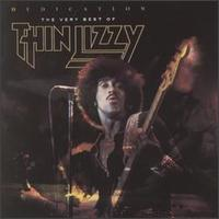 Dedication: The Very Best of Thin Lizzy von Thin Lizzy