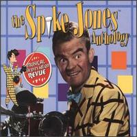 Musical Depreciation Revue: The Spike Jones Anthology von Spike Jones