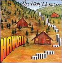 Hawaii von The High Llamas