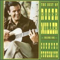 Best of Roger Miller, Vol. 1: Country Tunesmith von Roger Miller