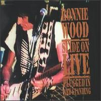 Slide on Live: Plugged in and Standing von Ron Wood