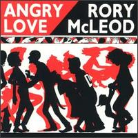 Angry Love von Rory McLeod