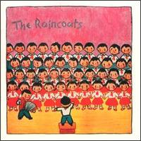 Raincoats von The Raincoats