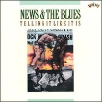 News & the Blues: Telling It Like It Is von Various Artists
