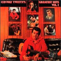 Conway Twitty's Greatest Hits, Vol. 1 von Conway Twitty