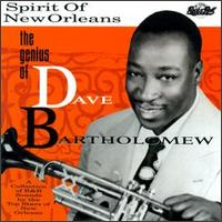 Spirit of New Orleans: The Genius of Dave Bartholomew von Dave Bartholomew