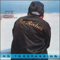 Roches - No Trespassing