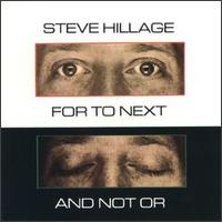 For to Next/And Not Or von Steve Hillage