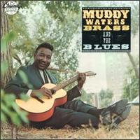 Brass and the Blues von Muddy Waters