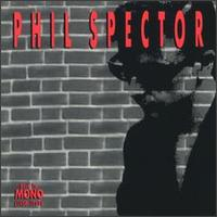 Back to Mono (1958-1969) von Phil Spector
