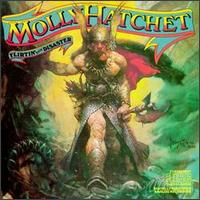 Flirtin' with Disaster von Molly Hatchet