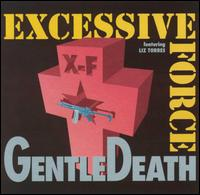 Gentle Death von Excessive Force
