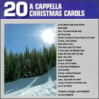 20 a Cappella Christmas Carols von Larry Mayfield