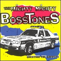 Question the Answers von The Mighty Mighty Bosstones