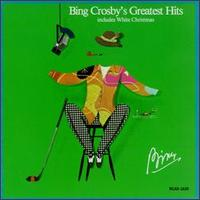 Bing Crosby's Greatest Hits von Bing Crosby