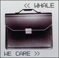 We Care von Whale